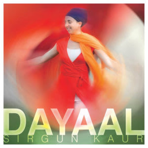 Dayaal by Sirgun Kaur
