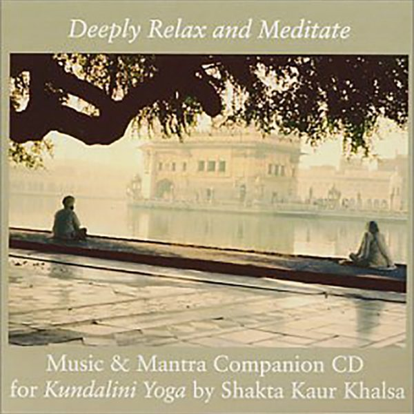 Deeply Relax and Meditate