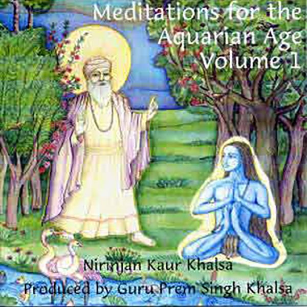 Meditations for the Aquarian Age Volume 1
