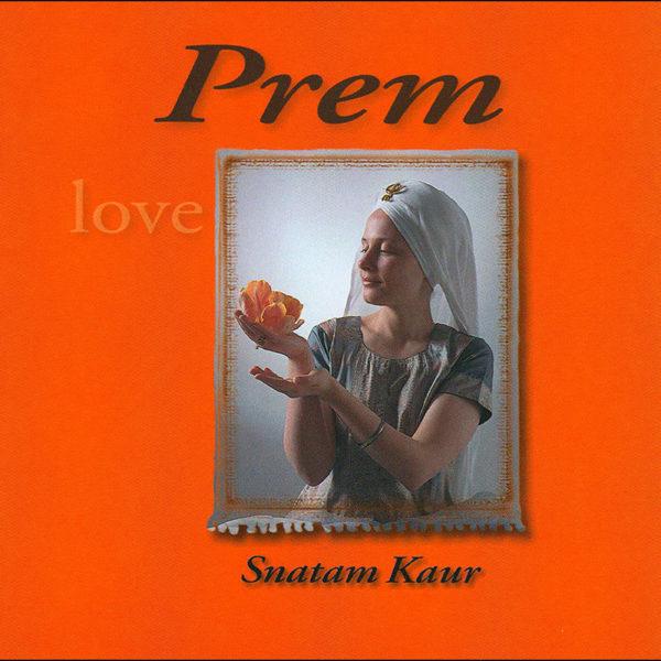 Prem by Snatam Kaur