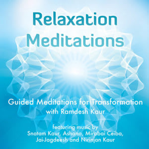 Relaxation Meditations with Ramdesh Kaur